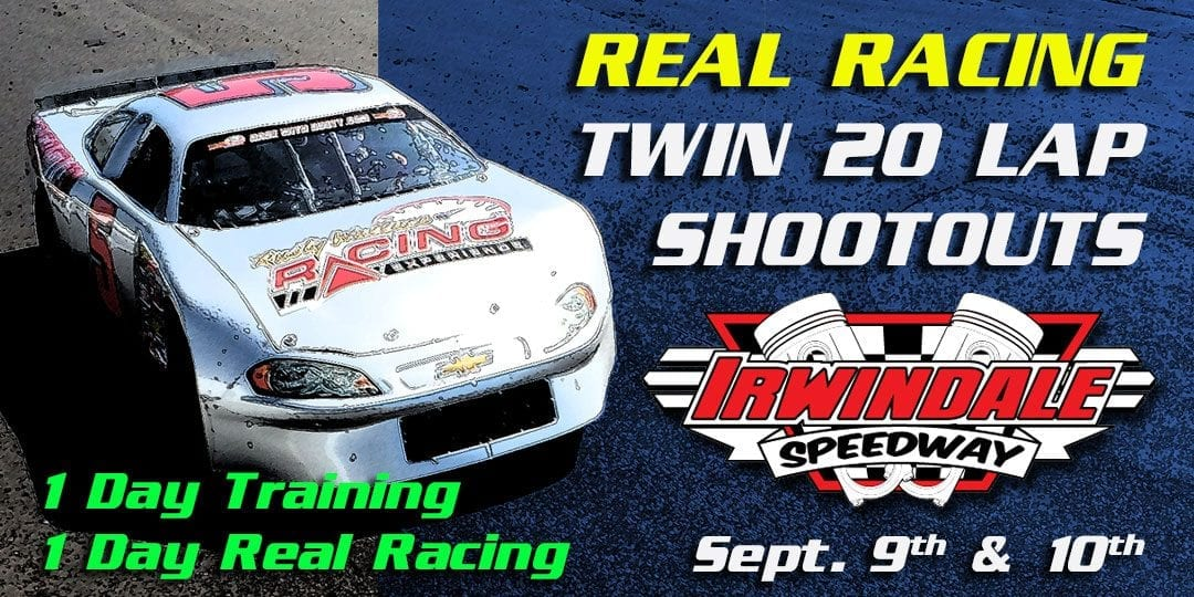 Real Racing – RWRE Twin 20 Lap Shootouts at Irwindale Speedway Sept. 9th & 10th
