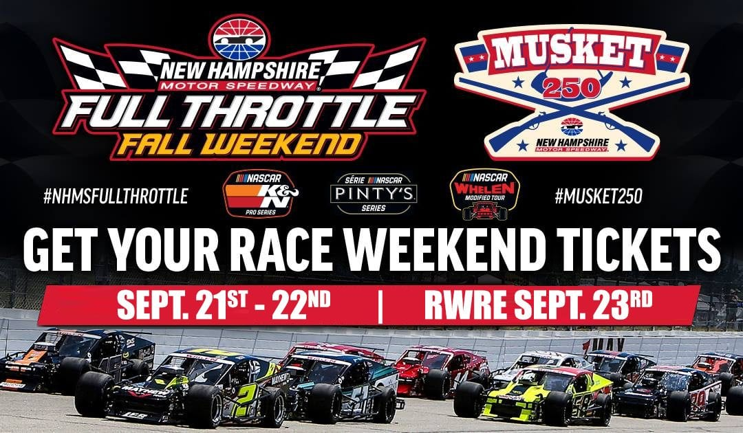 Full Throttle Weekend at New Hampshire Motor Speedway